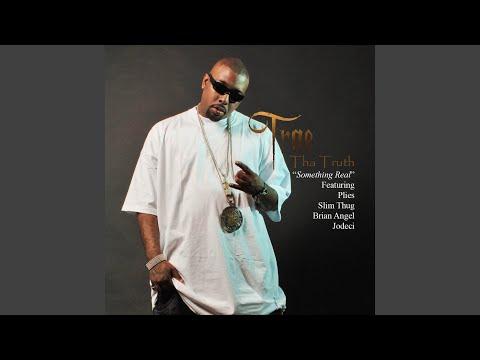 Something Real (feat. Plies, Slim Thug, Brian Angel & Jodeci)