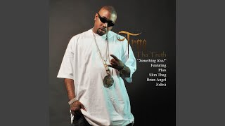 Something Real (feat. Plies, Slim Thug, Brian Angel & Jodeci)