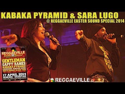 Kabaka Pyramid & Sara Lugo - High & Windy @ Reggaeville Easter Sound Special in Munich 04/17/14