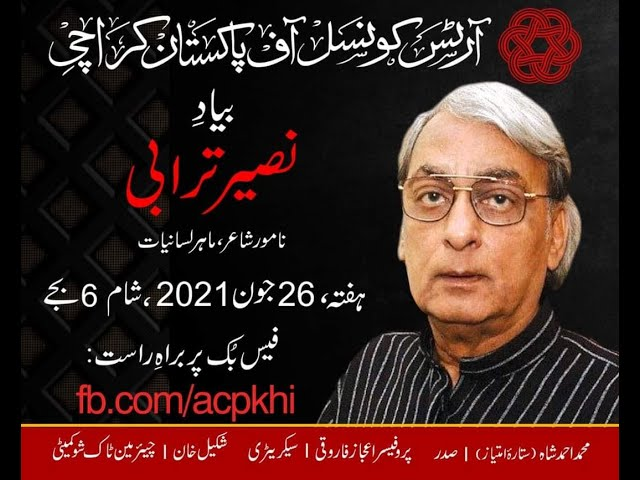 ACP Talks   Tribute   Naseer Turabi   Widely Acclaimed Pakistani Poet  #acpkhi #artscouncil #tribute