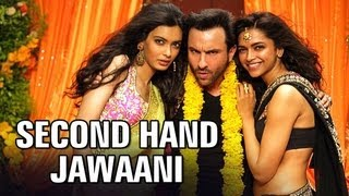 second hand jawaani full video song   cocktail   saif ali khan deepika padukone diana penty