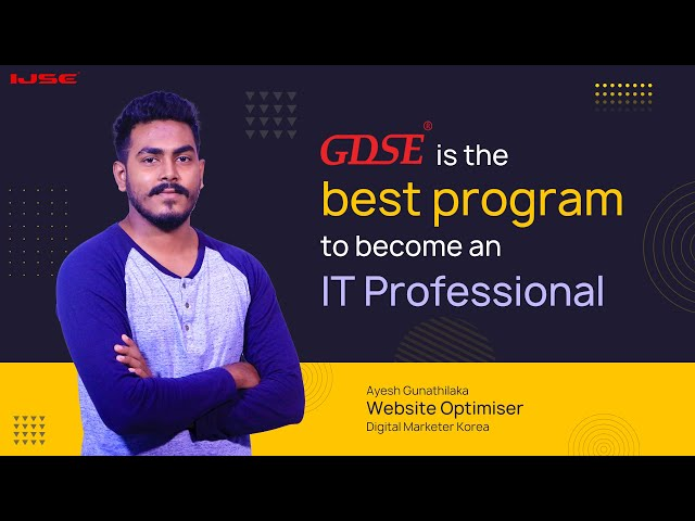 The best program to become an IT professional  is, GDSE. Ayesh said...