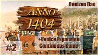 Anno 1404 (Dawn of Discovery) - Venice - Gameplay - Part 2