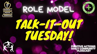😊 Talk It Out Tuesday, WK 17, Racw & Diversity 🌈 Role Model for Jan. 12 2021