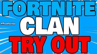 🔴 FORTNITE CLAN TRYOUT