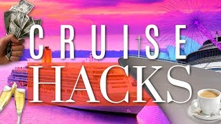 CRUISE HACKS 2018! 🚢 🎉