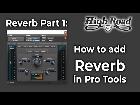 How to add Reverb in Pro Tools