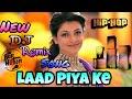 Laad Piya Ke Sapna Chaudhary DJ Remix Song Sapna Chaudhary||Raju Punjabi
