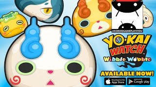 YO-KAI WATCH Wibble Wobble Android GamePlay Trailer (By LEVEL-5 Inc.) [Game For Kids]