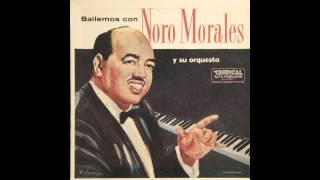 Noro Morales y Su Orquesta-Sweet Sue, Just You (Mambo)