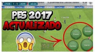 DESCARGAR PES 2017 ACTUALIZADO CON CONTROLES INCREÍBLES!!