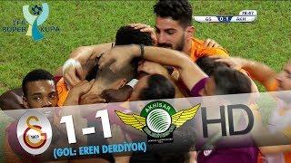 Galatasaray: 1 - Akhisarspor: 1 | Gol: Eren Derdiyok
