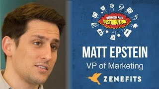 wmd 2015 zenefits matt epstein from 0 to 21m arr our 5 biggest marketing fups