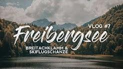 Fotografie VLOG - Breitachklamm, Freibergsee und Skiflugschanze Oberstdorf im Allgäu [EPISODE 7]