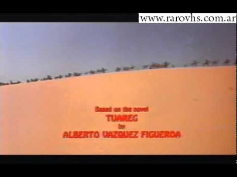 Tuareg Guerrero del Desierto (Creditos).avi