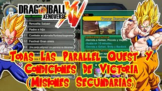 Dragon Ball Xenoverse : Todas Las Parallel Quest Y Condiciones De Victoria (Misiones Secundarias)