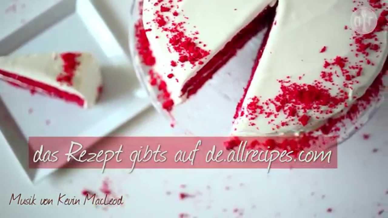 Rezept Red Velvet Cake Roter Samtkuchen Youtube