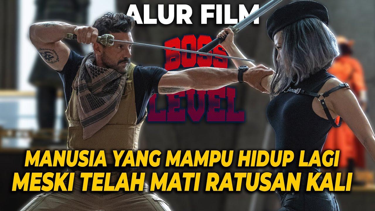 Download KETIKA MATI MENJADI HAL BIASA | Alur Film Boss Level (2021)