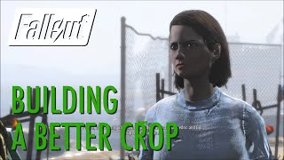 Fallout 4 - Building a Better Crop Institute Side Quest