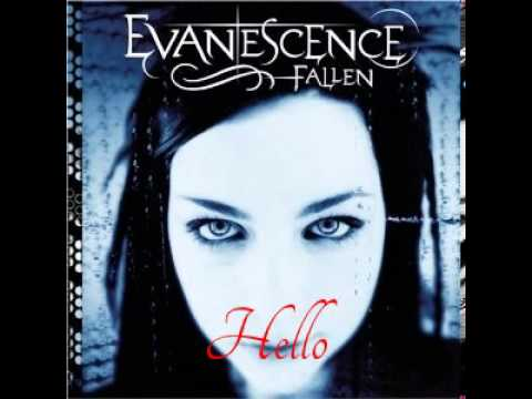 Evanescence- Hello (original version)