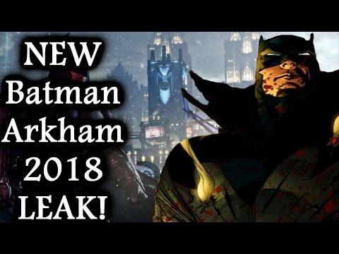 NEW Batman Arkham 2018 Leaked Story Details! (Villain, NEW BATMAN, and More)