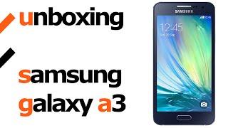 Unboxing Samsung Galaxy A3 en Español