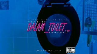 Yung.Ze x Sonpopo - Dalam_Toilet.3gp (Music Video)