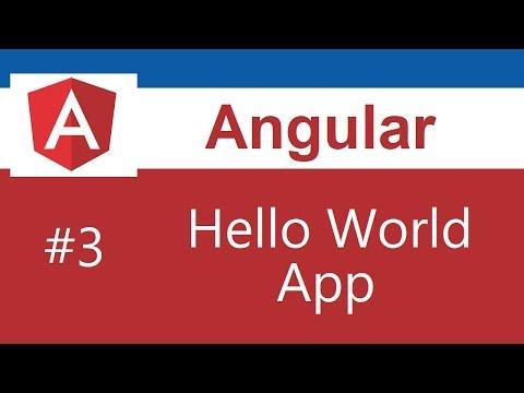 Angular 5 Tutorial - 3 - Hello World App