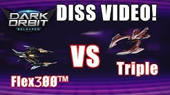 DARKORBIT - FlexӠØØ™ VS Triple ►DISS VIDEO◄|by FlexӠØØ™