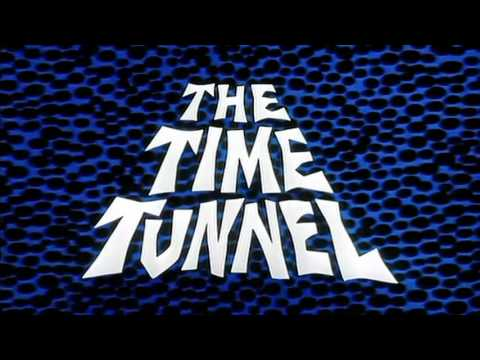 The Time Tunnel 1966  1967  and Closing Theme HD