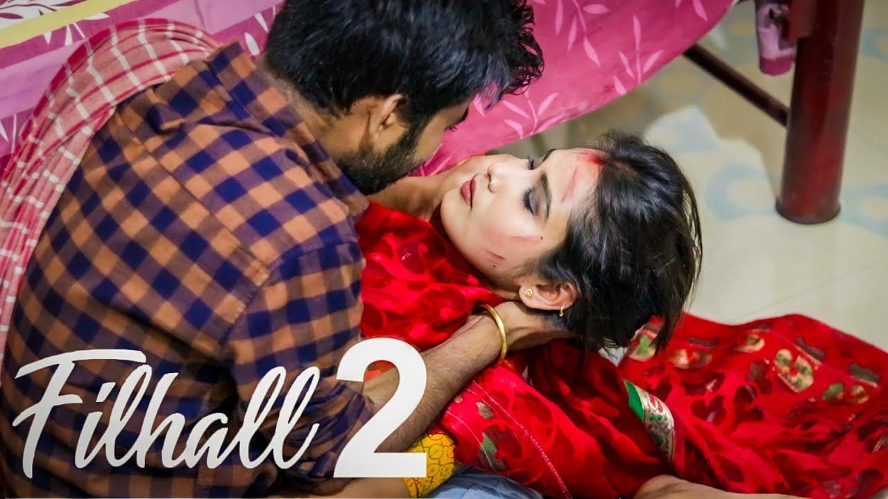 Filhaal2 Mohabbat | Akshay Kumar | Sad Song | BPraak | Jaani | Sad | Love Story | 2021 |