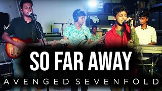Avenged sevenfold - So far away (live cover) by loot77