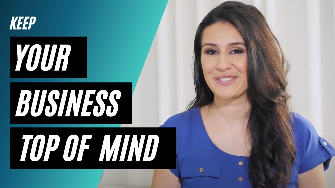 How to keep your brand TOP OF MIND