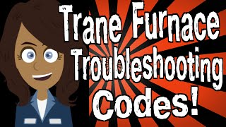 Trane Furnace Troubleshooting Codes