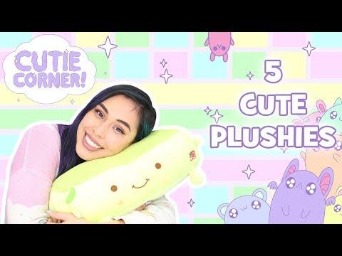 5 Cute PLUSHIES! - Cutie Corner