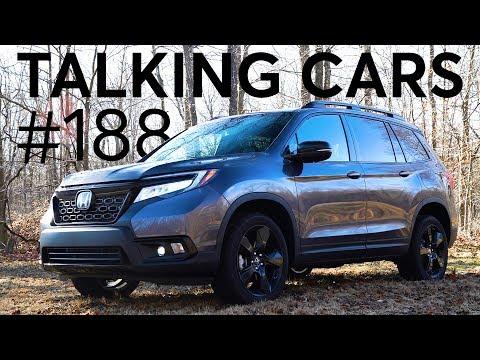 2019 Honda Passport First Impressions; Ford's New Rewards Program | Talking Cars #188