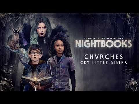 CHVRCHES - Cry Little Sister (from the Netflix Film Nightbooks)