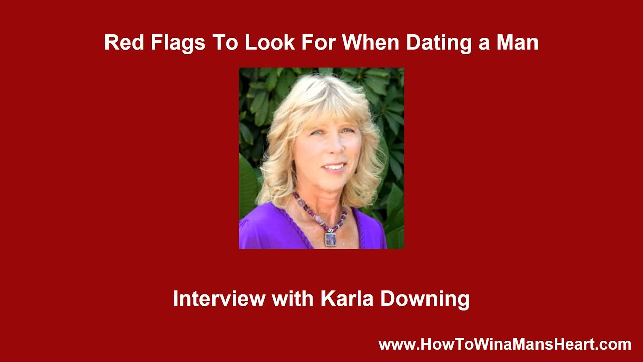 Red flags to look for when dating men