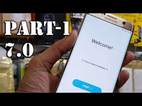 Part-1 || Galaxy S7 Edge 7 0, 7 1 0 bypass google verify
