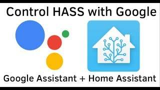 Directly Control HASS with Google Assistant, no need for IFTTT