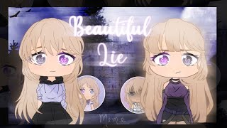Beautiful Lie - Meme (Gacha Life) ☪
