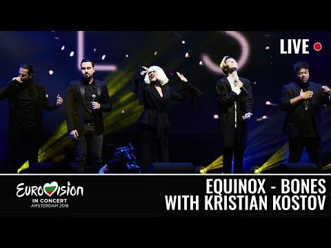 KRISTIAN KOSTOV performs BONES with EQUINOX| LIVE | EUROVISION IN CONCERT 2018 | BULGARIA