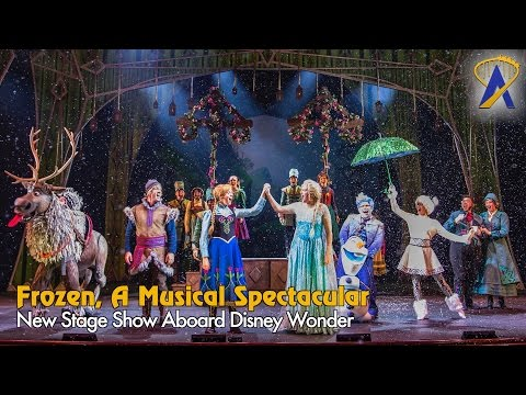 Frozen, A Musical Spectacular highlights aboard the Disney Wonder cruise ship
