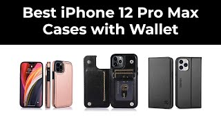 Best iPhone 12 Pro Max Cases with Wallet in 2020