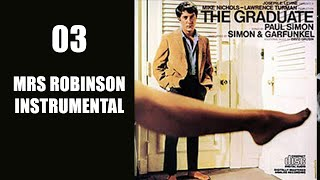 Mrs Robinson, The Graduate, Simon & Garfunkel