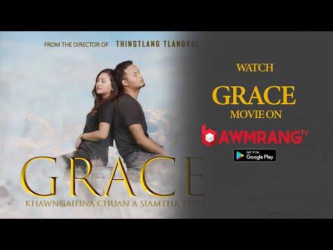 GRACE   SALTANG TAWNGTAINA   - ZOREMA KHIANGTE   MIZO FILM  