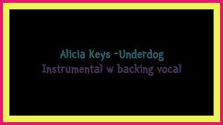 Alicia Keys - Underdog Instrumental w backing vocal 51