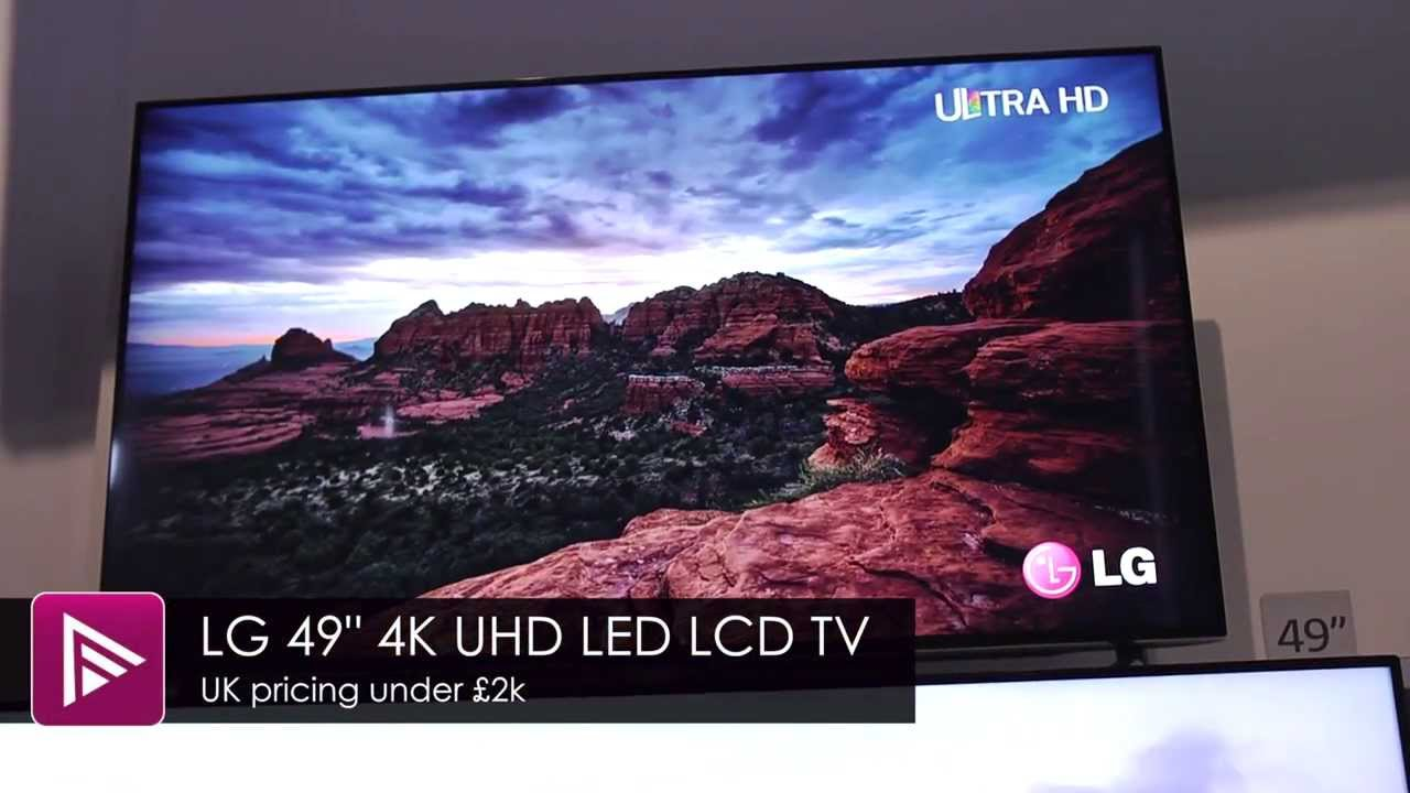 Ces 2014 Lg To Launch 49 Inch 4k Ultra Hd Tv Under 163 2k In Uk Youtube