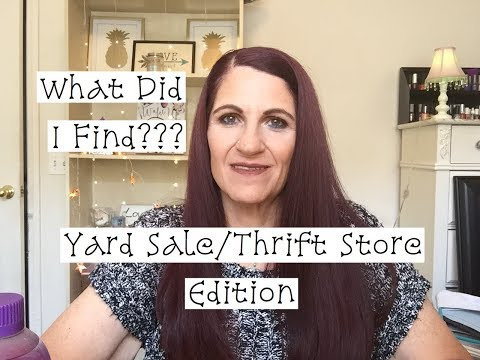 What Did I Find??? Yard Sale/Thrift Store Edition!