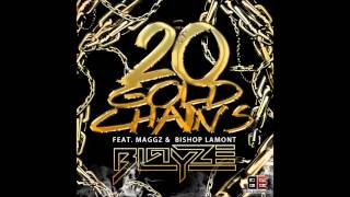 Blayze ft Maggz - 20 Gold Chains
